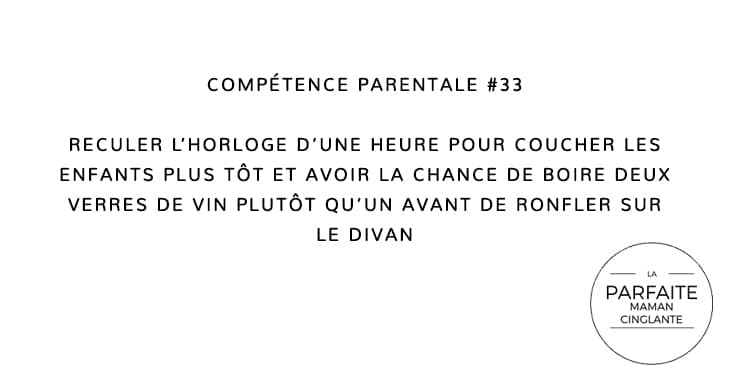 COMPETENCE PARENTALE 33 RECULER HEURE