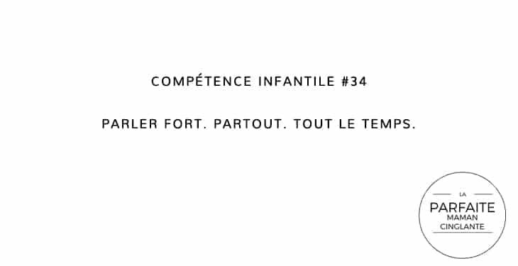 COMPTENCE INFANTILE 34 PARLER FORT