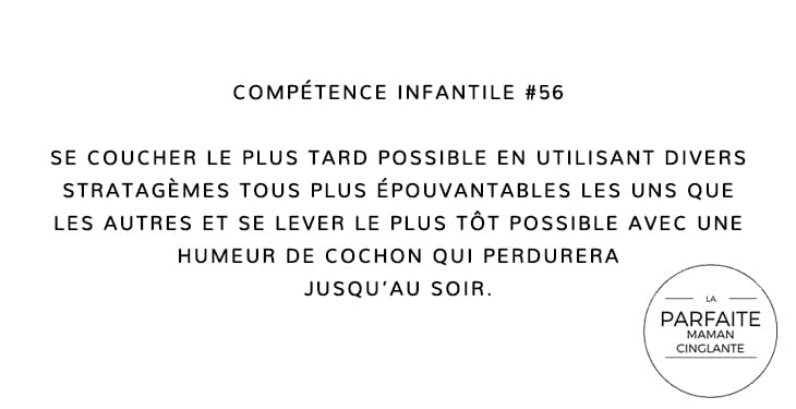 COMPTENCE INFANTILE 56 SE COUCHER TARD