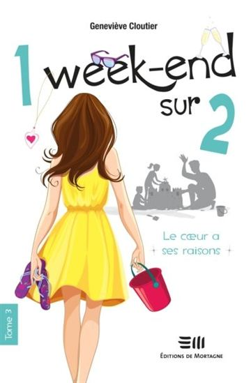 1 weekend sur 2 tome 3