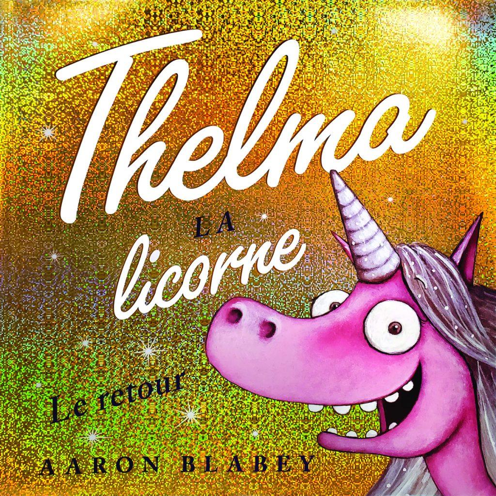thelma-la-licorne-le-retour